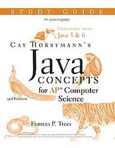 Required Text for AP Computer Science A; Java Concepts Advanced Placement Computer Science by Cay Horstmann  ISBN:9780470181614