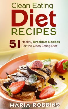 Are You Ready to Start Eating Clean?   Learn to make delicious, healthful clean meals your body will thank you for and begin a new lifestyle that will help you feel amazing!