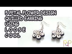 YouTube quilling earrings using loose coil