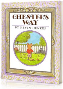 Chester's Way, Written by: Kevin Henkes | Read by: Vanessa Marano & Katie Leclerc. http://www.storylineonline.net/chesters-way/