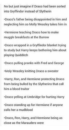 OH MY GOSH ! I wish that would have happened because he could have been like Sirius who was the first of his family to be in Griffindor and not Slytherin ! I totally love this head cannon