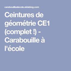 Ceintures de géométrie CE1 (complet !) - Carabouille à l'école Gratitude