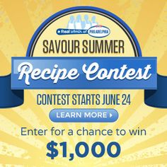 Announcing our Savour Summer Recipe Contest! The grand prize is $1,000 #create #cook #win