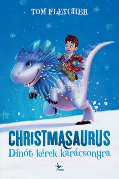 Read eBook The Christmasaurus, Auteur : Tom Fletcher Book Club Books, Books To Read, Francis Hallé, Kresley Cole, Patricia Briggs, Tom Fletcher, Mary Higgins Clark, Fantasy Quotes, Stefan Zweig