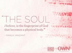 """Iyanla Vanzant's definition of the soul is breathtaking. Hear what else she and other guests had to say about the """"big questions"""" on Super Soul Sunday Own Quotes, Strong Quotes, Iyanla Vanzant, Super Soul Sunday, New Beginning Quotes, Meditation Quotes, Mindfulness Meditation, Love Truths, Sunday Quotes"""