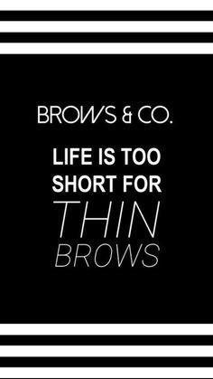 Eyebrow Quotes, Eyebrow Stencil, Eyebrow Tutorial, Life Is Short, Eyebrows, Eye Brows, Brows, Brow