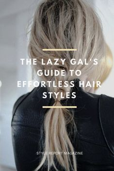 Simple ways to make your messy hair a cool girl statement.