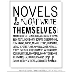 Novel Writing Quote Print Poster English Classroom Wall Art Writer... ❤ liked on Polyvore featuring home, home decor, wall art, text signs, lettering signs, quote wall art, typography signs and calligraphy wall art