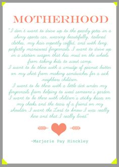 Marjorie Pay Hinckley MOTHERHOOD Printable