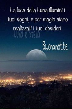 Italian Greetings, Italian Life, Good Morning Good Night, Wishes For You, Good Mood, Mythical Creatures, Say Hello, Encouragement, Life Quotes