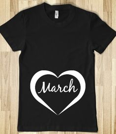 March Pregnant Shirt, pregnancy reveal