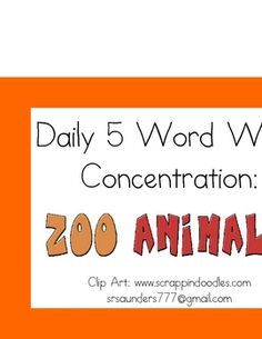 Use this Zoo-themed concentration game during your students' Daily 5 Word Work time - either individually or with a partner.For added practice,...