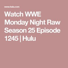 Watch WWE Monday Night Raw Season 25 Episode 1245 | Hulu To see The Hardy Boyz return to WWE with a epic title win 7 time the them champions  CHECK