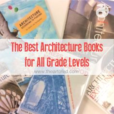 The Best Architecture Books for All Grade Levels