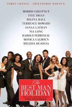 The Best Man Holiday- OMG this one was even better than the first.  Amazing movie