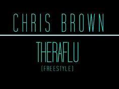 Chris Brown - Theraflu (Freestyle)