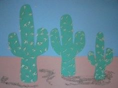 Cactus scene (picture only): Glue a strip of brown paper (or sandpaper) on blue to make the sand. Have child glue on the cacti. Put dots of glue all over the cacti and add uncooked rice for the spines. Can also glue patches of  brown sand to the ground, or mix sand with brown paint and streak the textured paint on the ground.