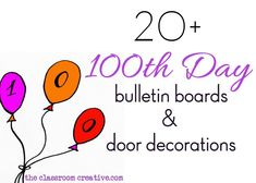 100th day of school bullentin board ideas and door decorations