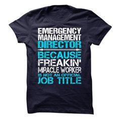 Emergency Management Director T-Shirt Hoodie Sweatshirts eei. Check price ==► http://graphictshirts.xyz/?p=57873