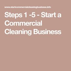 Steps 1 -5 - Starta Commercial Cleaning Business