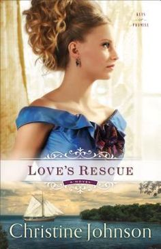 Love's Rescue by Christine Johnson (Keys of Promise #1)