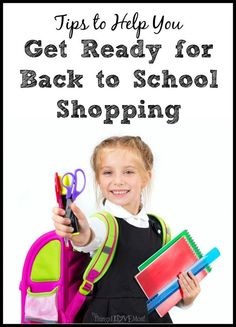 Tips to Help You Get Ready for Back to School Shopping