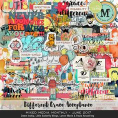 Mixed Media Monthly - June '17 Different / Grace / Acceptance