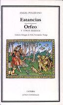 Estancias ; Orfeo ; y otros escritos / Angel Poliziano ; edición bilingüe de Félix Fernández Murga ; traducción de Félix Fernández Murga - Madrid : Cátedra, D.L. 1984