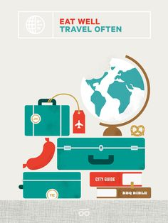 eat well travel often / inspiration.. nice illustration! adorable.