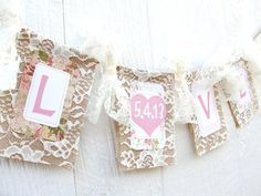 LOVE & DATE Bunting, Lace Burlap Wedding Banner, Engagement Photo Save the Date Prop, Romantic Wedding Decor, Engagement Announcement