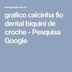 grafico calcinha fio dental biquini de croche - Pesquisa Google