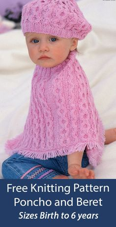 Baby Knitting Patterns Free Poncho and Beret Sirdar 1516 Matching poncho and hat in baby and child sizes knit with an 8 row repeat honeycomb cable. Sizes 0-3 Months, 3-6 Months, 6-12 Months, 1-2 Years, 3-4 Years, 5-6 Years. Designed by Sirdar. DK weight yarn. Poncho Knitting Patterns, Knitted Poncho, Knitting Yarn, Knitted Hats, Crochet Hats, Beret, Dress Gloves, Yarn Brands, 6 Years