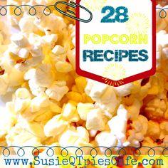 SusieQTpies Cafe: 28 Easy & Fun Popcorn Recipes
