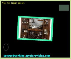 Plans For Liquor Cabinet 121751 - Woodworking Plans and Projects!