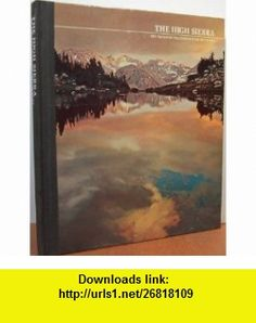 The American Wilderness/Time-Life  - The High Sierra Charles  Osborne ,   ,  , ASIN: B001D0KXC6 , tutorials , pdf , ebook , torrent , downloads , rapidshare , filesonic , hotfile , megaupload , fileserve