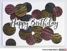 Card by Robyn Wood using Darkroom Door Abstract 04 Stamp Birthday Sentiments, Distress Oxide Ink, Some Cards, Ink Pads, Art Journal Pages, Ink Color, Scrapbook Pages, Project Ideas, Projects
