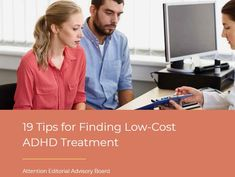 19 Tips for Finding Low-Cost ADHD Treatment - CHADD Adhd Assessment, Adhd Awareness Month, Adhd Symptoms, Adult Adhd, Health Resources, Adhd Kids, Learning Disabilities