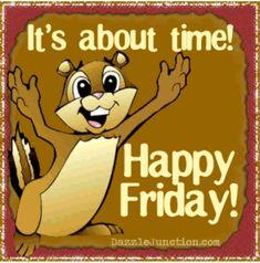 Happy Friday Gif, Friday Yay, Happy Friday Quotes, Today Is Friday, Free Friday, Finally Friday, Friday Weekend, Sunday Quotes, Saturday Sunday