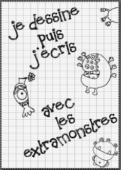 je dessine puis j'écris avec les extramonstres French Resources, French Immersion, Teaching Activities, Teaching French, French Language, Kids Learning, Homeschool, Writing, Education