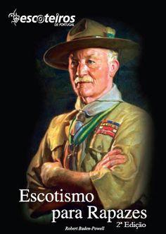 """Escotismo para Rapazes"", de Robert Baden-Powell Robert Baden Powell, Zulu, Baseball Cards, Sports, You Lost Me, Top Reads, Scouting, Boys, Books"