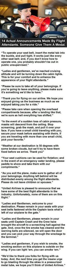 14 Actual Announcements By Flight Attendants. 14 Actual Announcements By Flight Attendants. Haha Funny, Funny Cute, Funny Stuff, Funny Shit, Random Stuff, Hilarious Quotes, Just In Case, Just For You, Ga In