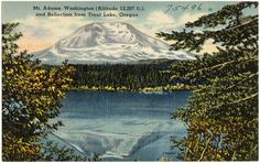 ), and reflection from Trout Lake, Oregon Boston Public Library, Washington State, Trout, Mount Rainier, Oregon, Reflection, Mountains, Pictures, Travel