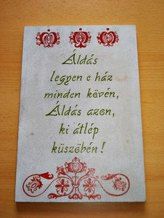 Házi áldás Peace Love Happiness, Peace And Love, Positive Thoughts, Positive Quotes, Mantra, Wood Crafts, Diy And Crafts, Good Sentences, Christian Crafts