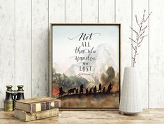 Lord of The Rings Art Not All Those Who Wander are Lost