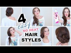 ♡ 4 Easy NO HEAT Hairstyles! ♡ - YouTube