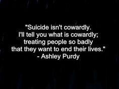 Suicide isnt cowardly #suicide #cowardly #bulling #bully #ashleypurdy#blackveilbrides #bvb