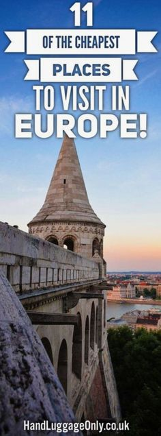11 of the cheapest places to visit in Europe Cheapest Places To Fly, Cheap Places To Visit, Cheap Places To Travel, Cheap Travel, Places To Go, Europe Places, Budget Travel, Travel Advice, Travel Guides