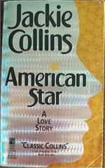-American Star by Jackie Collins.This was such a good book.Loved it!!!