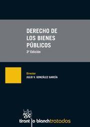 Derechos de los bienes públicos / director, Julio V. González García Valencia: Tirant lo Blanch, 2015, 2014 p.