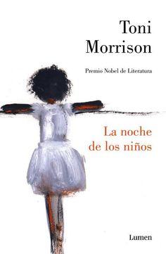 La noche de los niños - Toni Morrison. Narrativa. (200)
